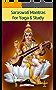 SARASWATI MANTRAS FOR YOGA & STUDY: 10 Mantras (English Edition)