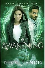 The Awakening: Dark Paranormal Romance (Fight For Light #6)