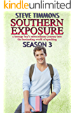 Southern Exposure: Season 3: a teenage boy's extraordinary journey into the fascinating world of spanking