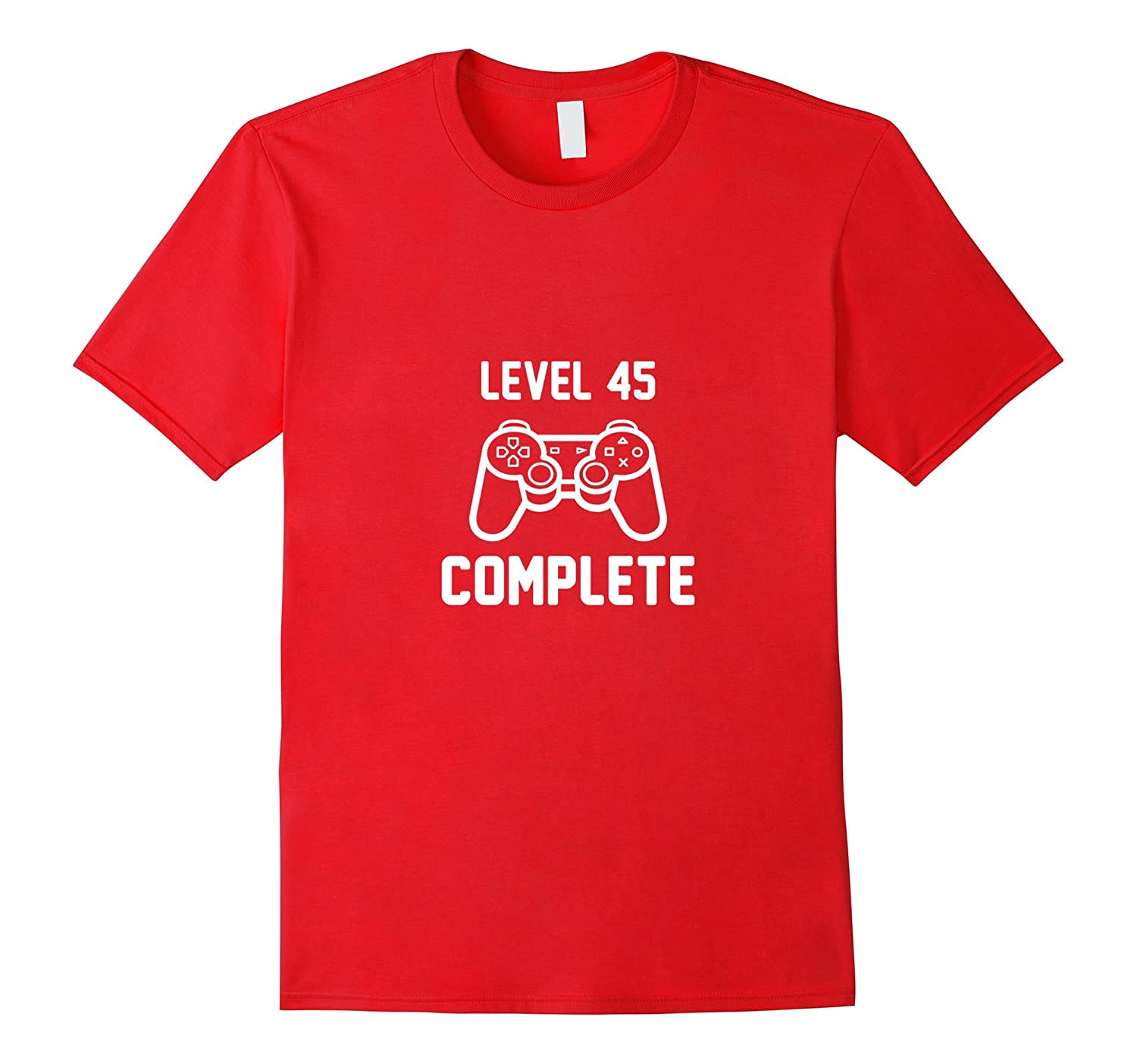 Level 45 Complete Funny Video Games 45th Birthday Shirt BN Banazatee