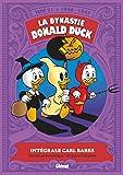 La dynastie Donald Duck, Tome 21 : 1946 / 1947 - Donald pyromaniaque ! et autres histoires