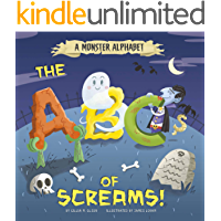 A Monster Alphabet: The ABCs of Screams! (Alphabet Connection)