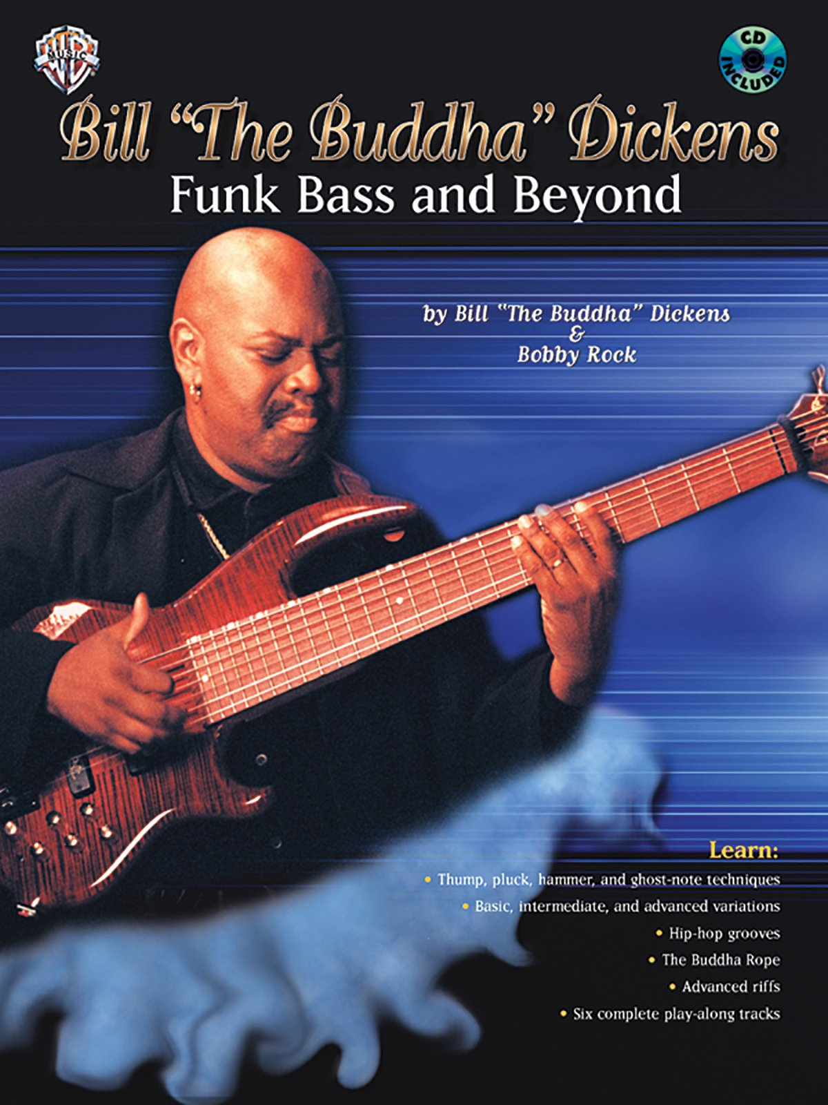 """Download Bill """"The Buddha"""" Dickens -- Funk Bass and Beyond: Book & CD pdf"""