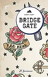 Bridge Gate: A Short Story (Sticky Fingers Book 1)