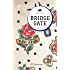 Bridge Gate: A Short Story (Sticky Fingers Book 1)