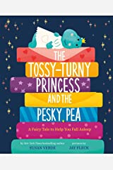 The Tossy-Turny Princess and the Pesky Pea: A Fairy Tale to Help You Fall Asleep (Feel-Good Fairy Tales) Kindle Edition
