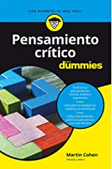 Pensamiento crítico para Dummies (Spanish Edition) Kindle Edition