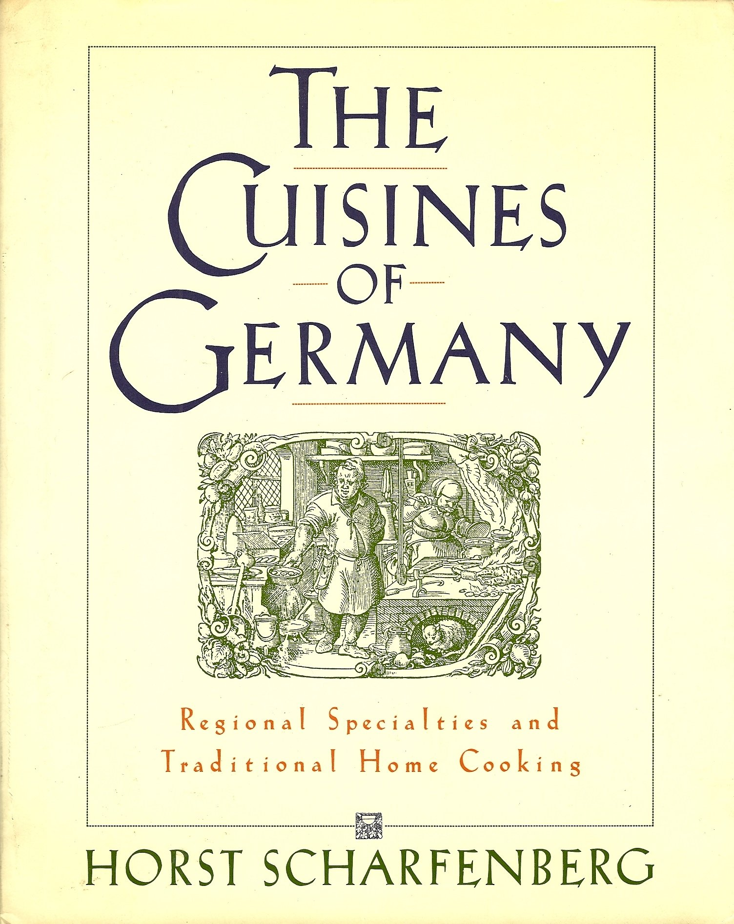 the cuisines of regional specialties and traditional home  the cuisines of regional specialties and traditional home cooking horst scharfenberg 9780671631970 com books