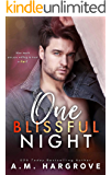 One Blissful Night: A Stand Alone, Second Chance, Enemies To Lovers Romance (A West Sisters Novel)