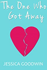 The One Who Got Away Kindle Edition