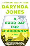 A Good Day for Chardonnay (Sunshine Vicram Series Book 2)