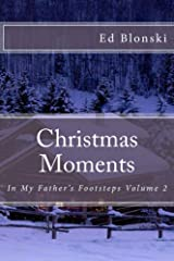 Christmas Moments (In My Father's Footsteps Book 2) Kindle Edition