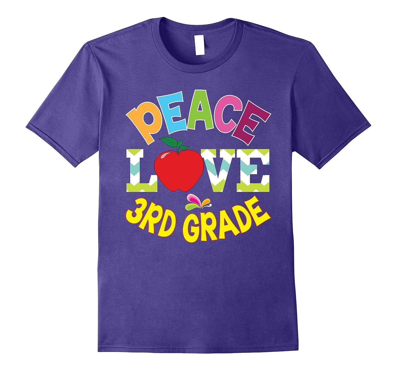 Peace Love Third Grade T-Shirt Funny 3rd Grader Kids-Art