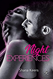 NIGHT EXPERIENCES (French Edition)