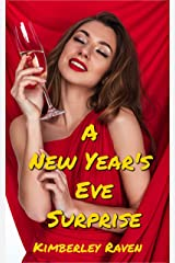 A New Year's Eve Surprise: Older Man/Younger Woman Erotica (The Next-Door Neighbors Book 1) Kindle Edition