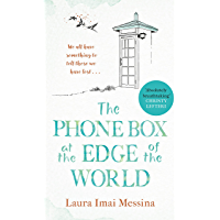 The Phone Box at the Edge of the World: 'Absolutely breathtaking' Christy Lefteri, Sunday Times bestselling author of The Beekeeper of Aleppo (English Edition)
