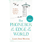 The Phone Box at the Edge of the World: The most moving story of our times (English Edition)