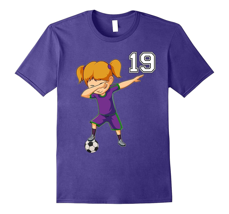 #19 Soccer Shirt Girls Funny Dabbing Dab Dance Soccer Ball-FL