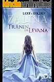 ZALINA: Tränen der Levana (German Edition)