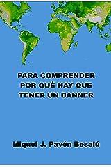 Para comprender por qué hay que tener un banner (Spanish Edition) Kindle Edition
