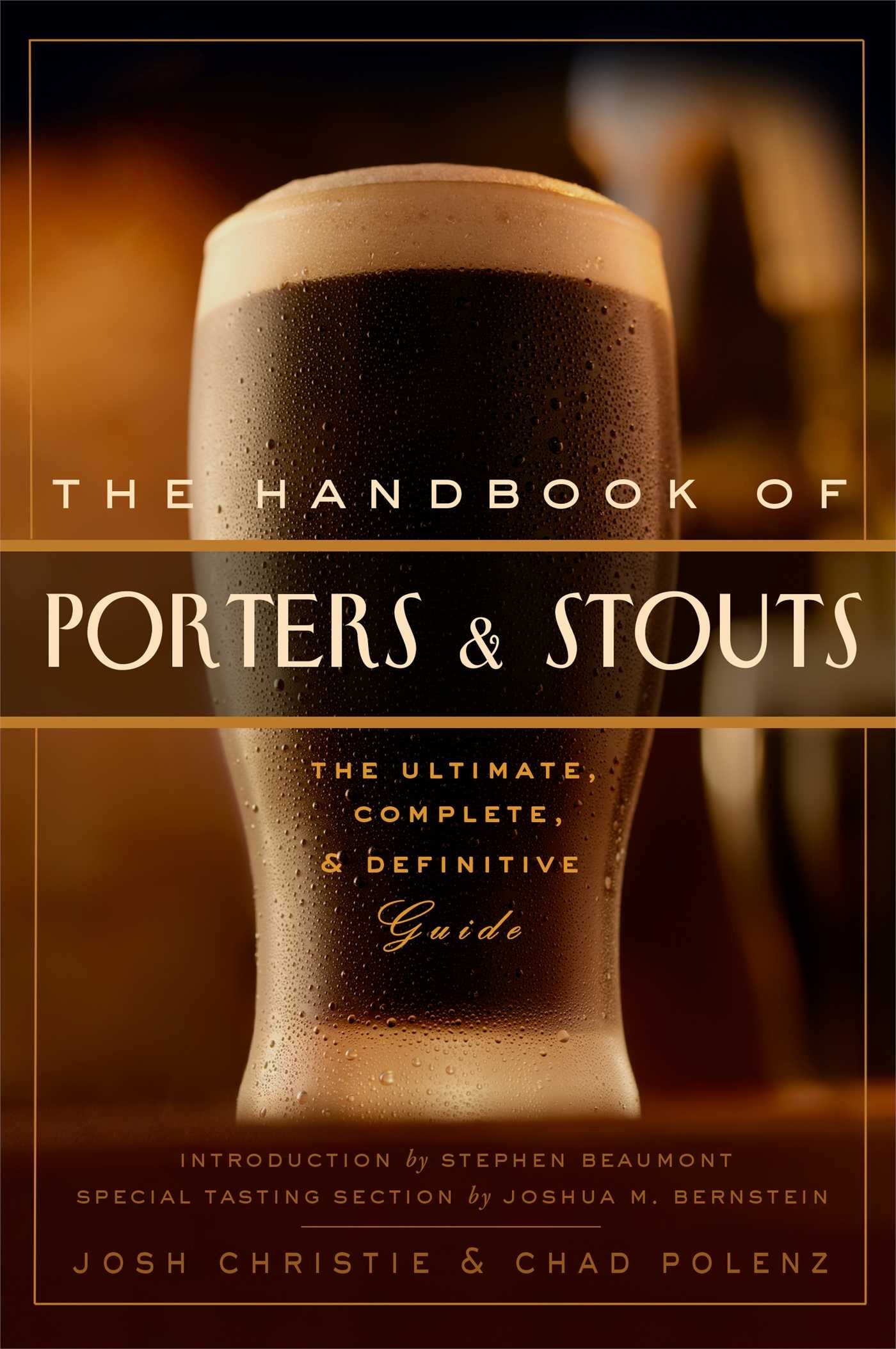 The Handbook of Porters & Stouts: The Ultimate, Complete and ...