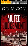 Muted Judgement (Legal thriller, thriller)