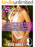 Claimed by the Futa Werebear (The Passion of Selene 1): (A Futa-on-Female, Shifter, First Time Erotica)