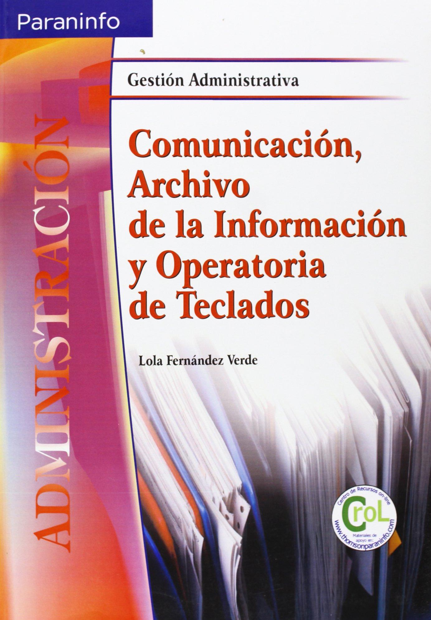 Comunicación, archivo de la información y operatoria de ...
