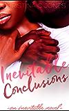 Inevitable Conclusions (Inevitable Series Book 1)
