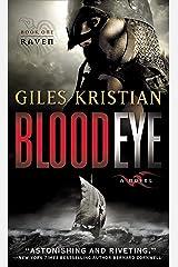 Blood Eye: A Novel (Raven: Book 1) Kindle Edition