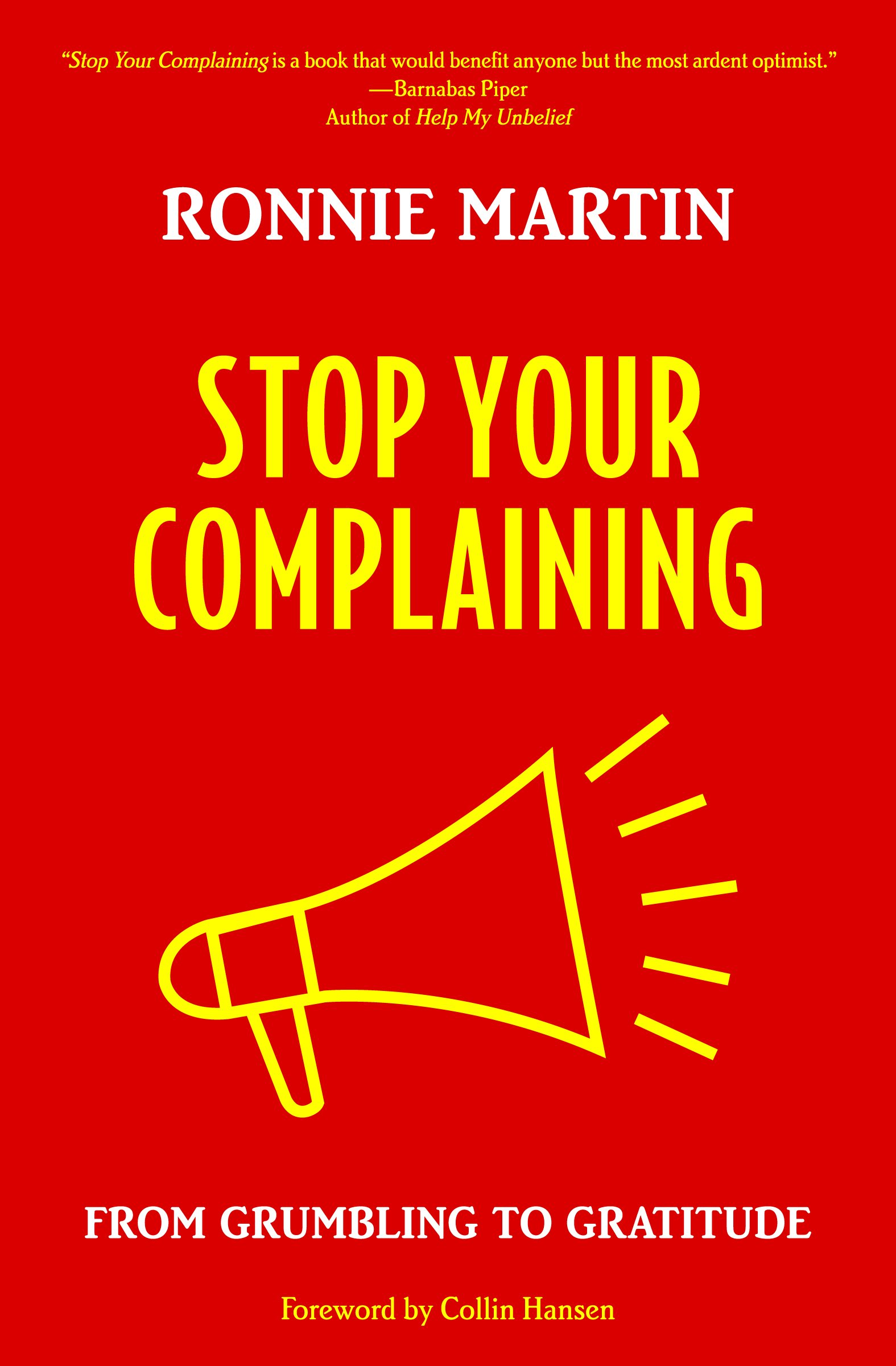photo How to Stop Complaining (Christianity)