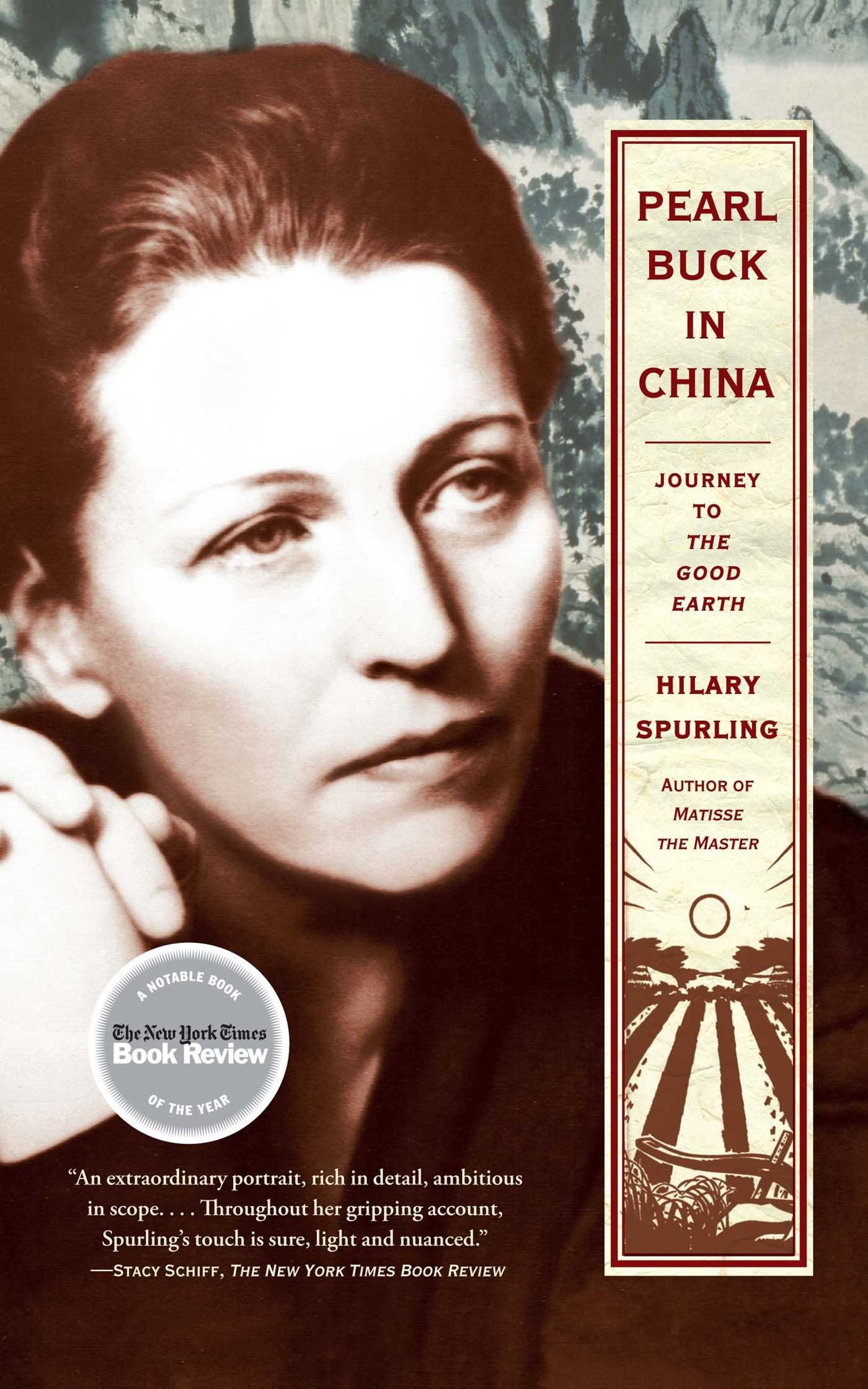 Pearl Buck In China: Journey To The Good Earth: Hilary Spurling:  9781416540434: Amazon: Books