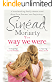 The Way We Were: A heartbreaking family drama novel about love, loss and new beginnings