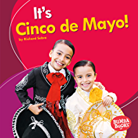 It's Cinco de Mayo! (Bumba Books ® — It's a Holiday!)