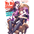 My Big Sister Lives in a Fantasy World: Volume 7: The World's Strongest Little Brother Vs. The Evil God?!