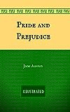 Pride and Prejudice: By Jane Austen - Illustrated