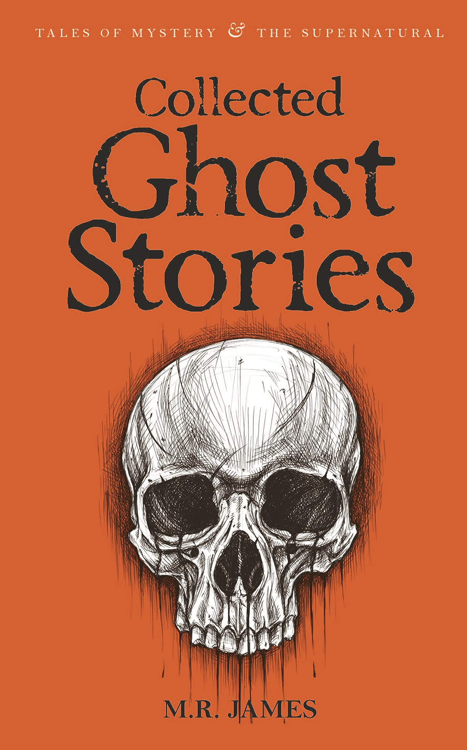 Collected Ghost Stories (Tales of Mystery & the Supernatural) ebook