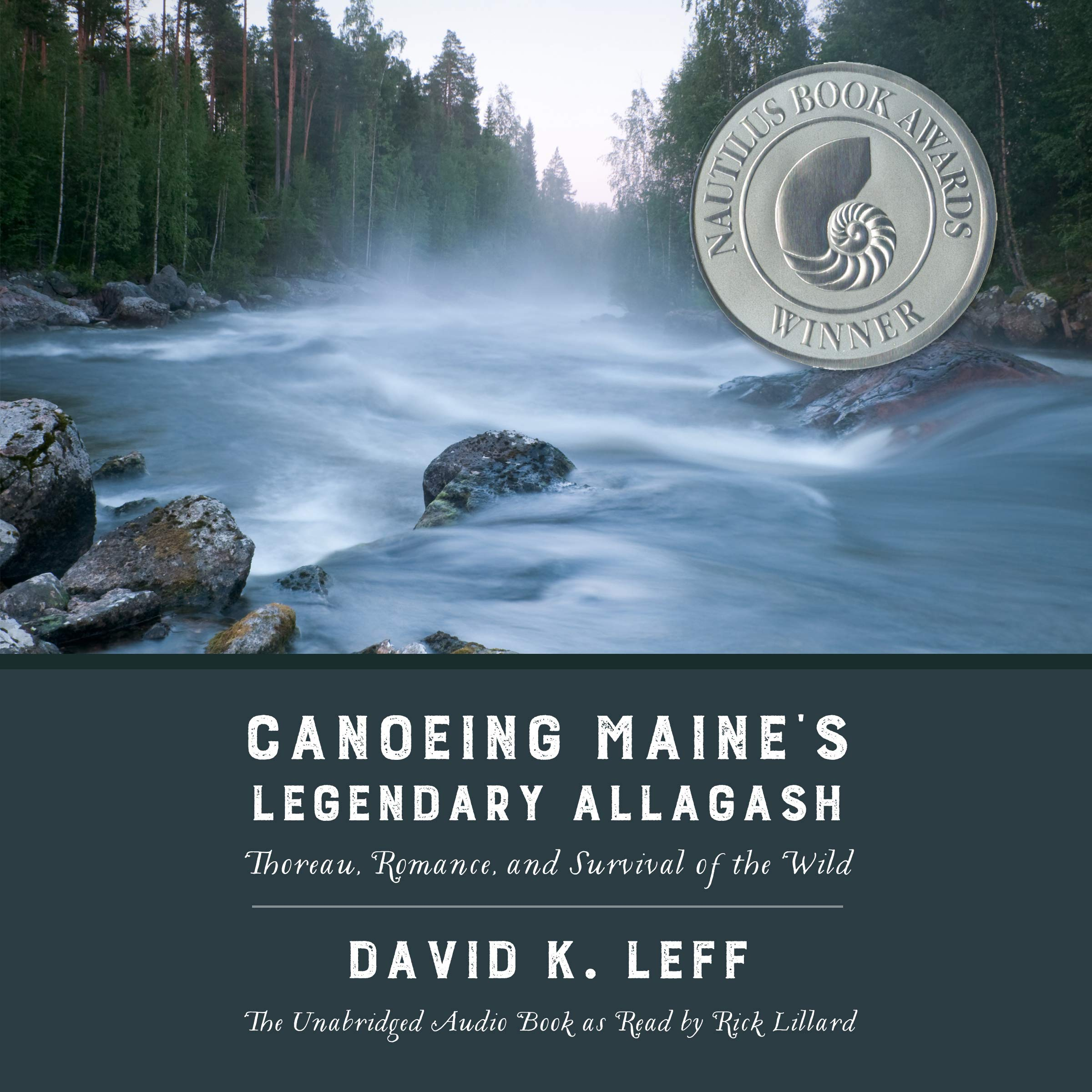 Canoeing Maine's Legendary Allagash: Thoreau, Romance, and Survival of the Wild