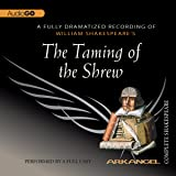 The Taming of the Shrew: Arkangel Shakespeare