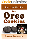 Recipe Hacks for Oreo Cookies (Cooking on a Budget Book 9) (English Edition)