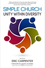 Simple Church: Unity Within Diversity Kindle Edition