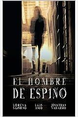 El Hombre de Espino (Spanish Edition) Kindle Edition