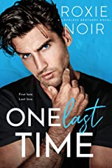 One Last Time: A Second Chance Romance (Loveless Brothers Book 5) Kindle Edition