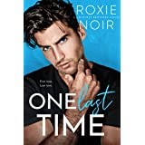 One Last Time: A Second Chance Romance (Loveless Brothers Book 5)