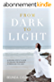 From Dark to Light: A Modern Mystic's Guide to Healing the Shadow & Embracing the Light (English Edition)