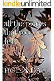 All the Pieces That You Left