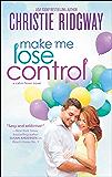 Make Me Lose Control