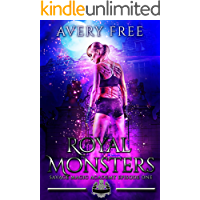 Royal Monsters: A Bully Reverse Harem Romance (Savage Magic Academy Episode Book 1)