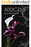 ADDICTIVE: Berauschende Begierde (Just Three Words 1)