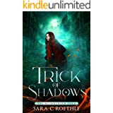 Trick of Shadows (The Duskhunter Saga Book 2)